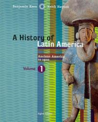 A History Of Latin America Volume 1 Ancient America To 1910 Book PDF