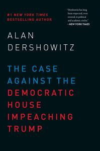 The Case Against the Democratic House Impeaching Trump Book
