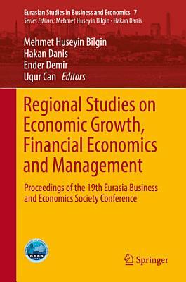 Regional Studies on Economic Growth  Financial Economics and Management