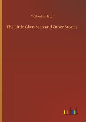 The Little Glass Man and Other Stories PDF