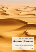 Gendered Life Courses Between Standardization and Individualization