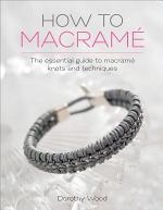 How to Macramé