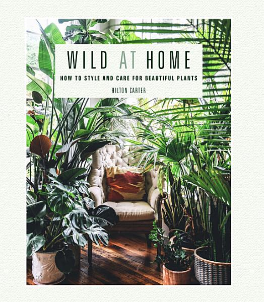 Download Wild at Home Book