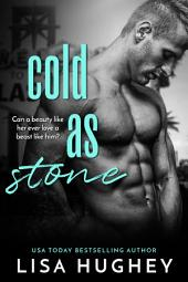 Cold As Stone: (Family Stone #7 John)
