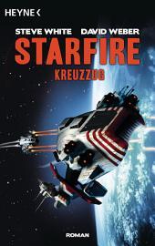Starfire - Kreuzzug: Starfire 2