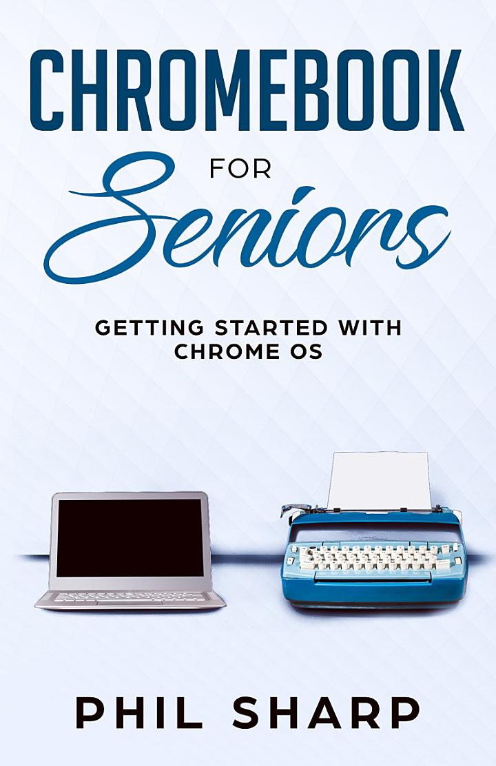 Chromebook for Seniors