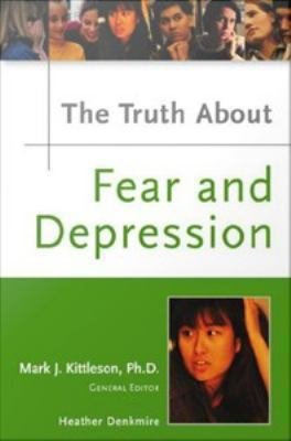 The Truth about Fear and Depression