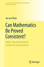 Can Mathematics Be Proved Consistent?