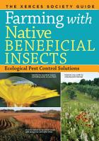 Farming with Native Beneficial Insects PDF