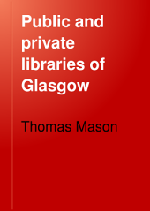 Public and Private Libraries of Glasgow