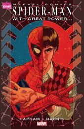 Spider-Man: With Great Power…, Volume 1