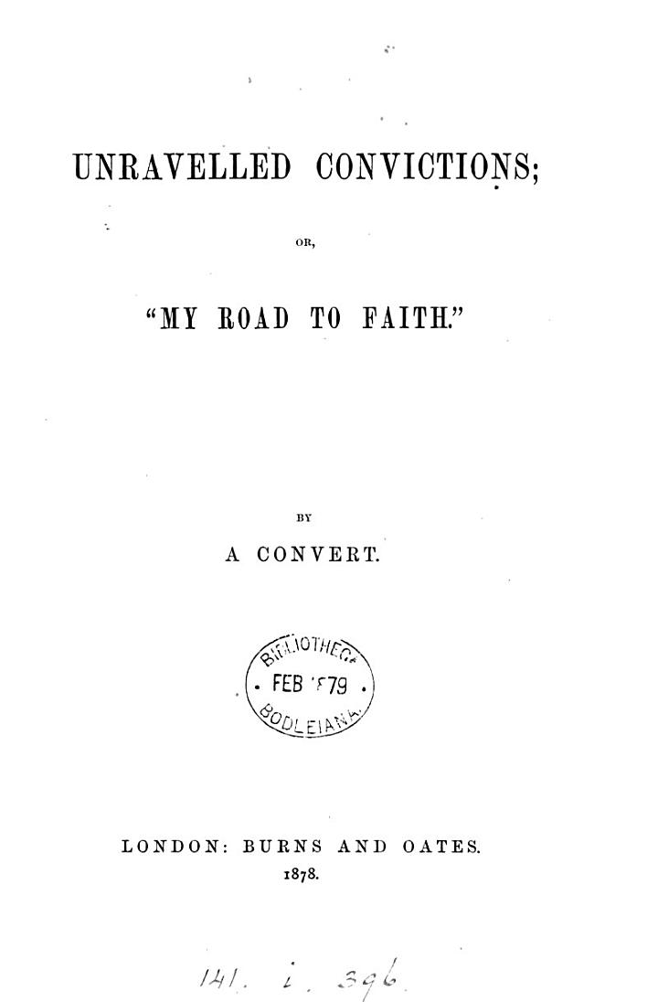 Unravelled convictions; or 'My road to faith' [by lady A. Kerr].