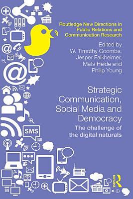 Strategic Communication, Social Media and Democracy