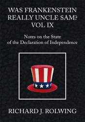 Was Frankenstein Really Uncle Sam Vol Ix Book PDF