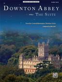 Downton Abbey   The Suite