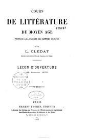 Cours de littérature du moyen âge, professé à la Faculté des lettres de Lyon par L. Clédat,... Leçon d'ouverture (22 décembre 1876)