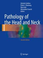 Pathology of the Head and Neck: Edition 2