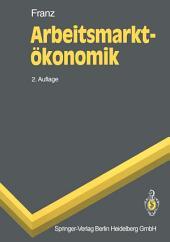 Arbeitsmarktökonomik: Ausgabe 2