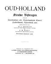 Oud-Holland: tijdschrift voor Nederlandse kunstgeschiedenis, Volume 18