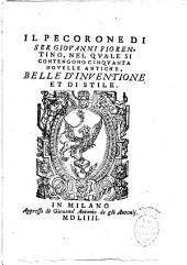 Il pecorone di ser Giouanni Fiorentino, nel quale si contengono cinquanta nouelle antiche, belle d'inuentione et di stile