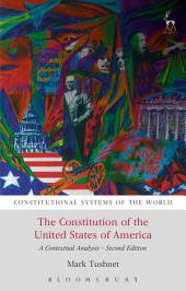 The Constitution of the United States of America: A Contextual Analysis, Edition 2