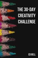The 30-Day Creativity Challenge