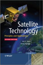 Satellite Technology: Principles and Applications, Edition 2