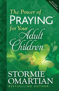 The Power of Praying   for Your Adult Children Book
