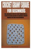 Crochet Granny Square for Beginners