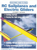 Building and Flying RC Sailplanes and Electric Gliders