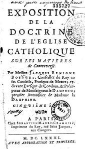 Exposition de la doctrine de l'église catholique sur les matières de controverse