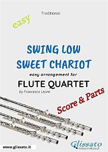 Swing Low  Sweet Chariot   Easy Flute Quartet  score   parts  PDF
