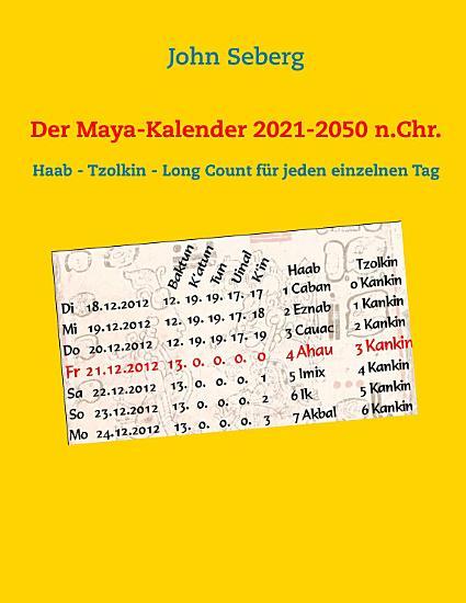 Der Maya Kalender 2021 2050 n Chr  PDF