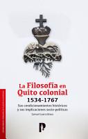 La Filosof  a en Quito colonial 1534 1767 PDF