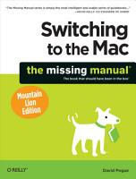 Switching to the Mac  The Missing Manual  Mountain Lion Edition PDF