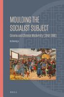 Moulding the Socialist Subject PDF