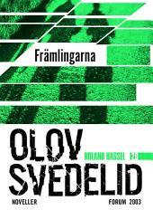 Främlingarna: En Roland Hassel-thriller