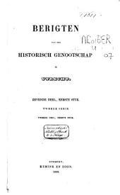 Berigten van het Historisch Genootschap te Utrecht: Volume 4