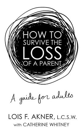 How to Survive the Loss of a Parent PDF