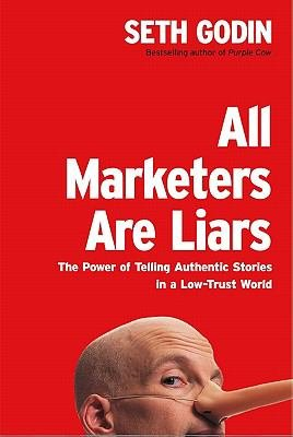 All Marketers Are Liars