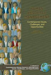 Human Resource Management: Contemporary Issues, Challenges, and Opportunities