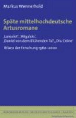 Sp  te mittelhochdeutsche Artusromane PDF