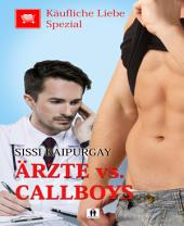 Käufliche Liebe Spezial: Ärzte vs. Callboys