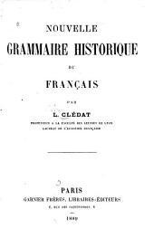Nouvelle grammaire historique du français