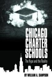 Chicago Charter Schools: The Hype and the Reality