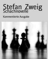 Schachnovelle: Kommentierte Ausgabe