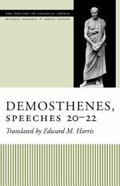 Demosthenes, Speeches 20-22