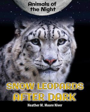 Snow Leopards After Dark