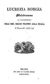 Lucrezia Borgia: Melodramma