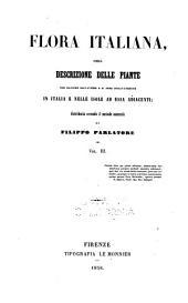 Flora italiana: ossia, Descrizione delle piante che crescono spontanee o vegetano come tali in Italia e nelle isole ad essa aggaicenti; disposta secondo il metodo naturale, Volume 3